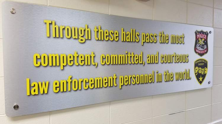 This sign reminds all officers the values they are expected to uphold as they do their job.