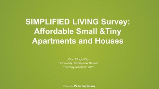 Simplified Living Survey: Affordable Small & Tiny Apartments & Houses
