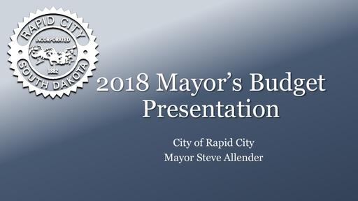 2018 Mayors Budget Presentation FINAL